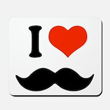 I love mustache Mousepad