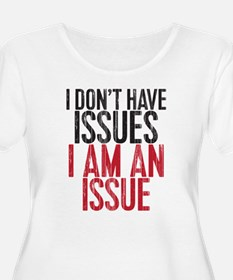 Issues Plus Size T-Shirt