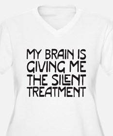 silent treatment Plus Size T-Shirt
