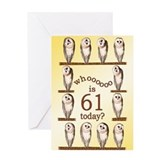 Funny 61st birthday Greeting Cards
