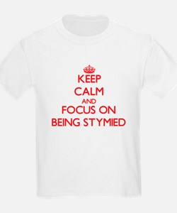 Keep Calm and focus on Being Stymied T-Shirt