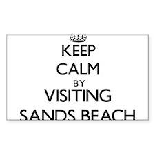 Keep calm by visiting Sands Beach California Stick