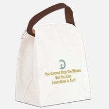 You Cannot Stop the Waves Canvas Lunch Bag