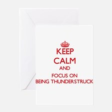 Keep Calm and focus on Being Thunderstruck Greetin