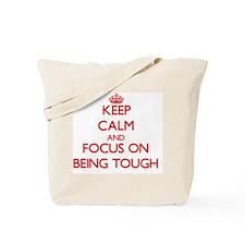 Funny Tough as nails Tote Bag