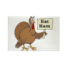 Turkey say Eat Ham Magnets