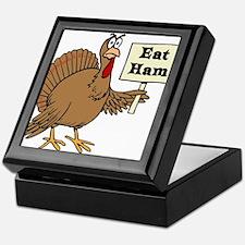 Turkey say Eat Ham Keepsake Box