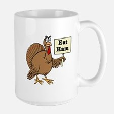 Turkey say Eat Ham Mugs