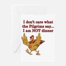 I don't care what the pilgrims say I am NOT dinner