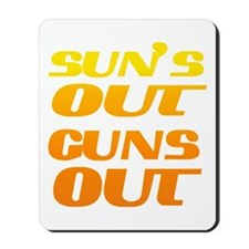 sun's out guns out fitness and gym Mousepad