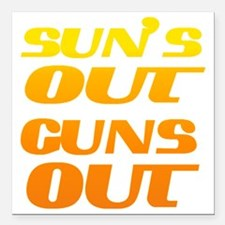 """sun's out guns out fitne Square Car Magnet 3"""" x 3"""""""