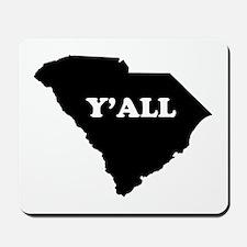 South Carolina Yall Mousepad