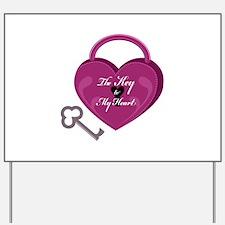 Key To My Heart Yard Sign
