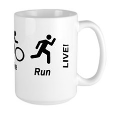 Swim Bike Run Live Large Mugs