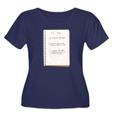 What Is Best In Life? Plus Size T-Shirt