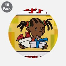 """Girl Happy Kwanzaa with gifts.png 3.5"""" Button (10"""