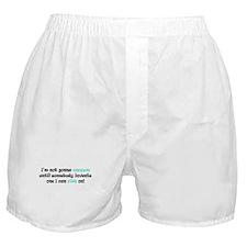 Won't Vacuum Boxer Shorts
