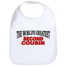 """The World's Greatest Second Cousin"" Bib"