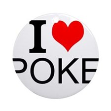 I Love Poker Ornament (Round)
