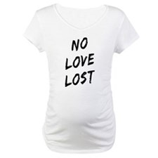No Love Lost Shirt