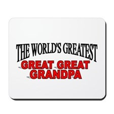 """The World's Greatest Great Great Grandpa"" Mousepa"