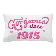 1915 Birth Year Gorgeous Pillow Case