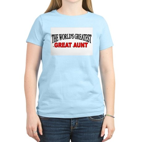 """""""The World's Greatest Great Aunt"""" Women's Light T-"""