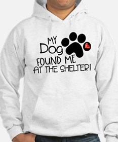 Found Me At The Shelter Hoodie