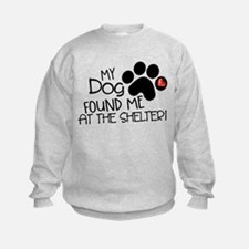 Found Me At The Shelter Sweatshirt