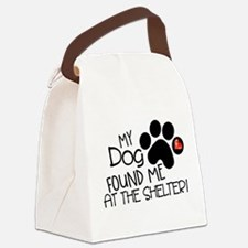 Found Me At The Shelter Canvas Lunch Bag