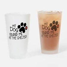 Found Me At The Shelter Drinking Glass