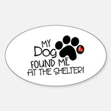 Found Me At The Shelter Decal