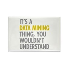 Its A Data Mining Thing Rectangle Magnet (10 pack)