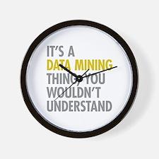 Its A Data Mining Thing Wall Clock