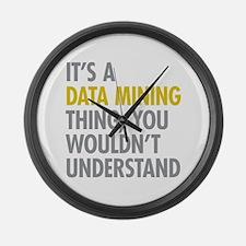Its A Data Mining Thing Large Wall Clock