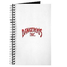 DANGEROUS INC. Journal