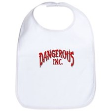 DANGEROUS INC. Bib