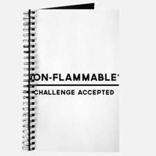 Non-Flammable? Challenge Accepted Journal