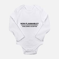 Non-Flammable? Challenge Accepted Body Suit
