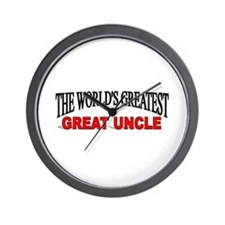 """""""The World's Greatest Great Uncle"""" Wall Clock"""