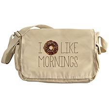 I Donut Like Mornings Messenger Bag