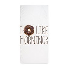 I Donut Like Mornings Beach Towel
