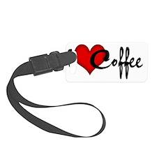 I LOVE COFFEE Luggage Tag