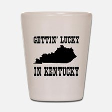 Gettin' lucky in Kentucky Shot Glass