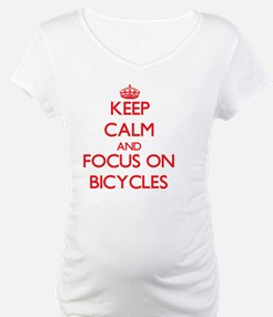 Keep Calm and focus on Bicycles Shirt