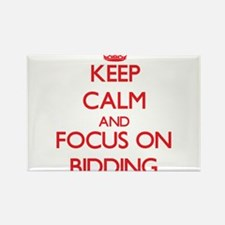 Keep Calm and focus on Bidding Magnets