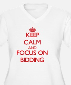 Keep Calm and focus on Bidding Plus Size T-Shirt