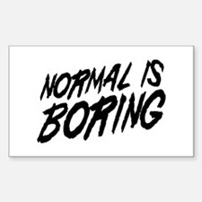 Normal is Boring Decal