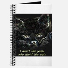 """I don't like people who don't like cats"" Journal"