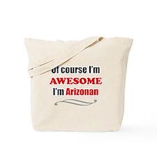 Arizona Is Awesome Tote Bag